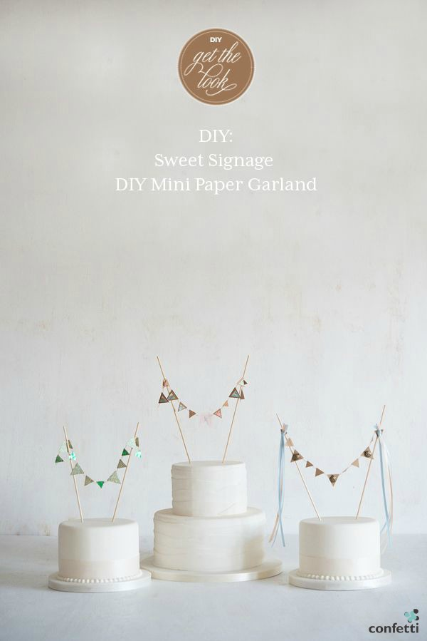 DIY: Sweet Signage - DIY Mini Paper Garland