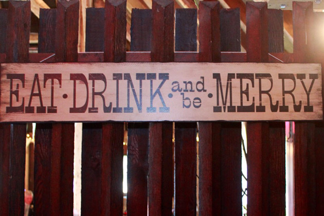 Eat, drink and be merry sign