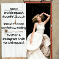 Get involved with #bridalrequest on Confetti.co.uk