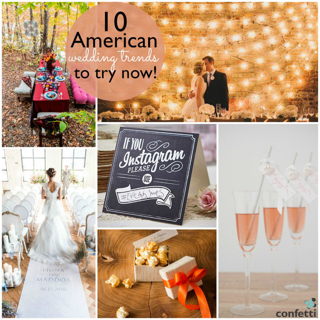 10 American Wedding Trends to Try Now | Confetti.co.uk