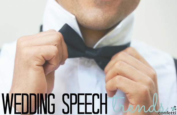 Wedding Speech Trends | Confetti.co.uk