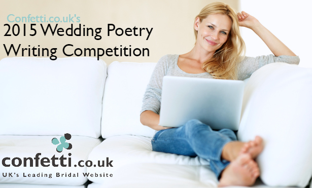 Confetti.co.uk's 2015 Wedding Poetry Writing Competition