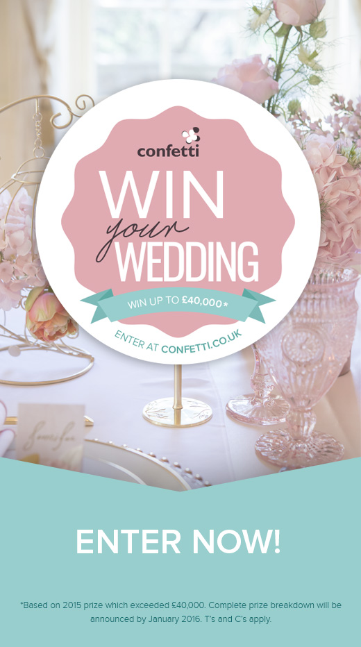 Be the next winner and have the wedding of your dreams completely free! Enter to Win Your Wedding with Confetti.co.uk today!