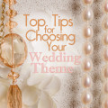 Top Tips for Choosing Your Wedding Theme | Confetti.co.uk