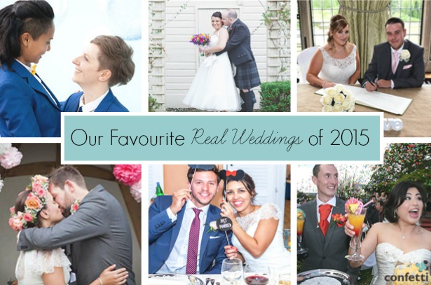 Our Favourite Real Weddings of 2015 | Confetti.co.uk