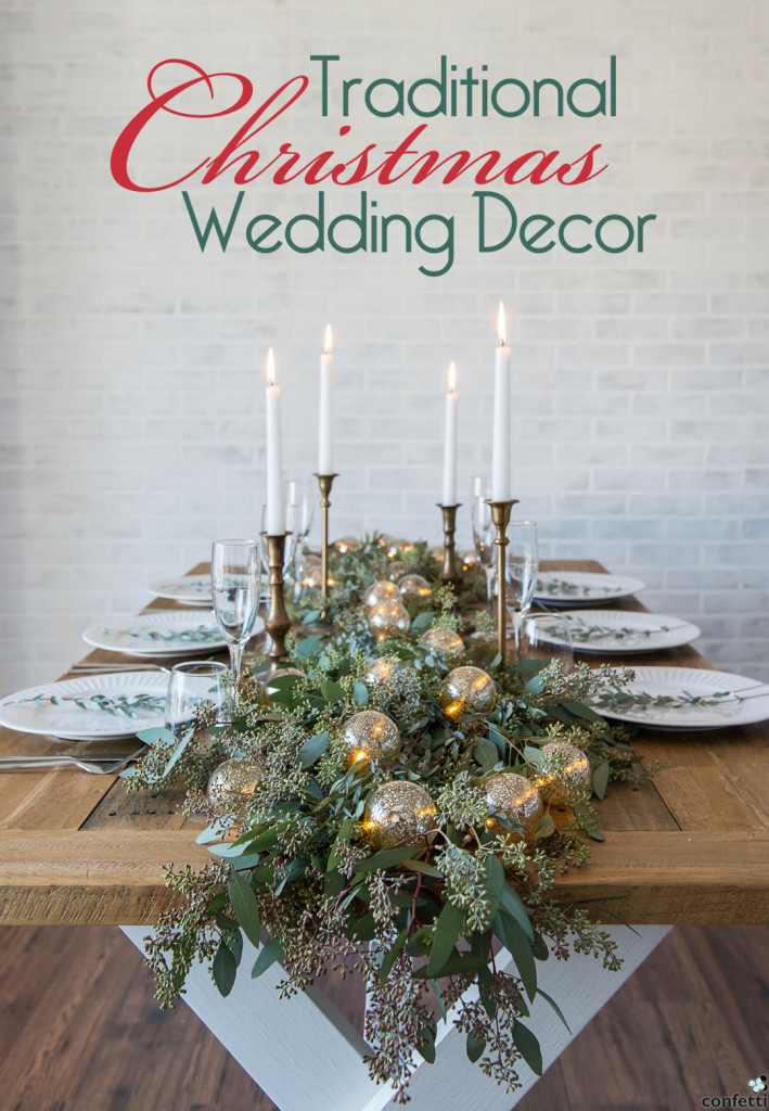 Traditional Christmas Wedding Decor | Confetti.co.uk