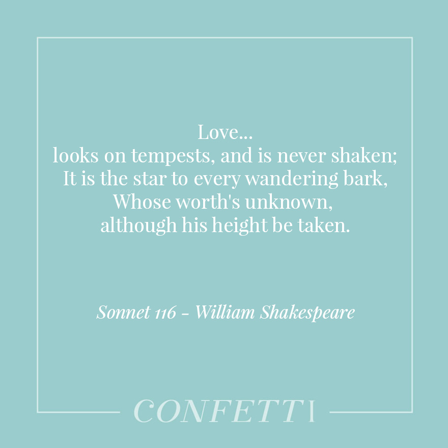 Sonnet 116 by William Shakespeare - Love Looks On Tempests and Is Never Shaken - The Love Poems and Sonnets of William Shakespeare | Confetti.co.uk