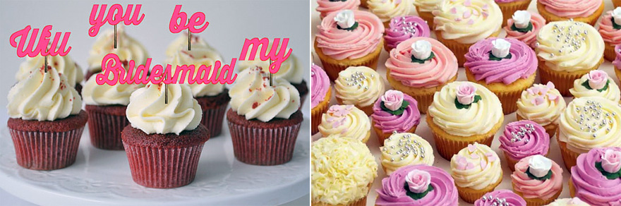 Will You Be My Bridesmaid Cupcakes   Confetti.co.uk