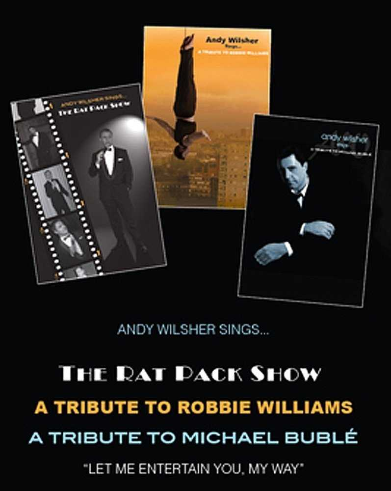 Andy Wilsher Sings... Rat Pack, Robbie Williams & Michael Buble